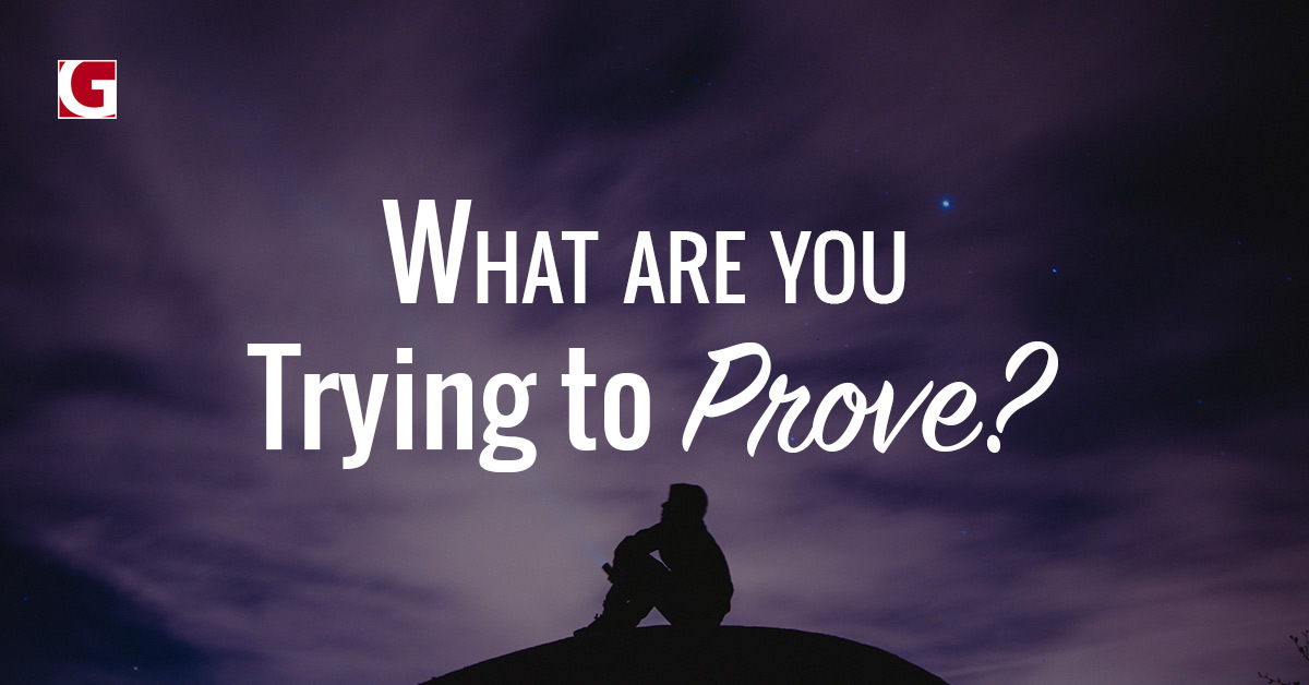 what-are-you-trying-to-prove