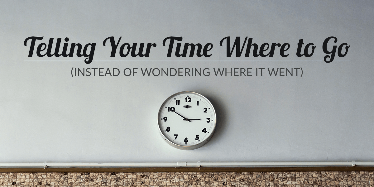 Telling-Your-Time-Where-to-Go-Instead-of-Wondering-Where-it-Went-image