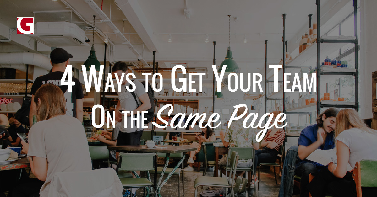 4-ways-to-get-your-team-on-the-same-page